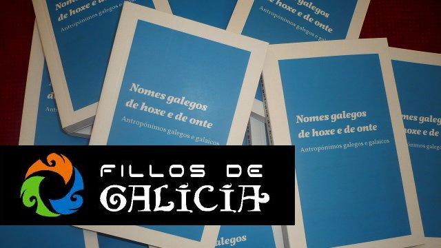 Fillos de Galicia - Libro de antroponimia galega