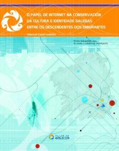 capa-ensaio-papel-de-internet-cultura-identidade-galegas-emigrantes-casdeiro